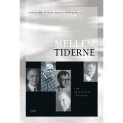 Mellem tiderne - fem dialektiske teologer