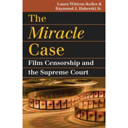 The Miracle Case: Film Censorship and the Supreme Court