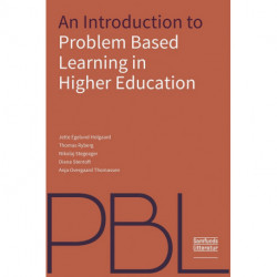 An Introduction to Problem-Based Learning in Higher Education
