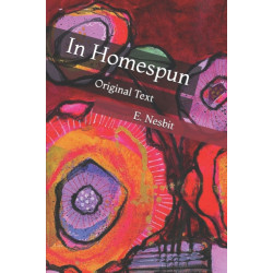 In Homespun: Original Text
