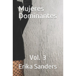 Mujeres Dominantes: Vol. 3