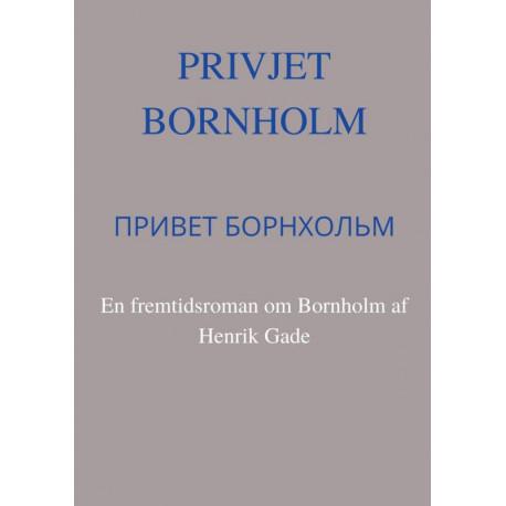 Privjet Bornholm: En fremtidsroman om Bornholm
