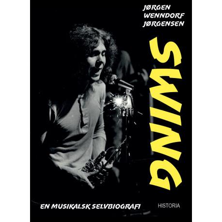 Swing: En musikalsk selvbiografi