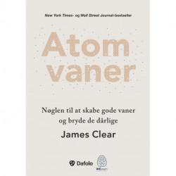 Atomvaner: Nøglen til at skabe gode vaner og bryde de dårlige