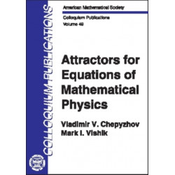 Attractors for Equations of Mathematical Physics