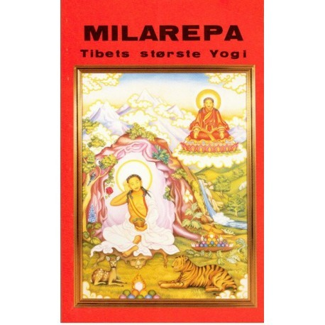 Milarepa: Tibets største yogi