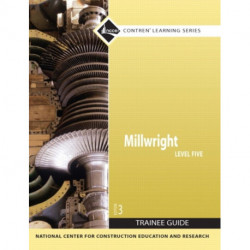 Millwright Level 5 Trainee Guide, Paperback