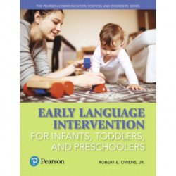 Early Language Intervention for Infants, Toddlers, and Preschoolers with Enhanced Pearson eText -- Access Card Package