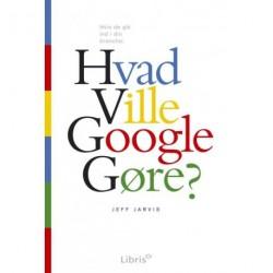 Hvad ville Google gøre