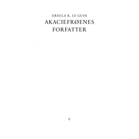 Akaciefrøenes forfatter