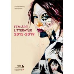 Fem års litteratur 2015-2019