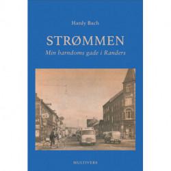 Strømmen: Min barndoms gade i Randers