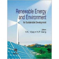Renewable Energy and Environment for Sustainable Development: for Sustainable Development