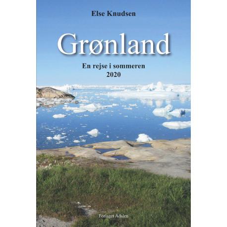 Grønland: En rejsebeskrivelse i sommeren 2020