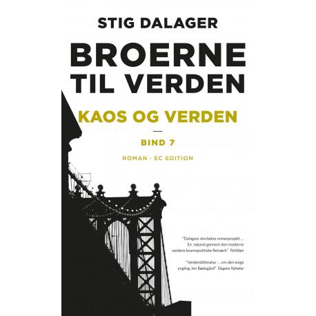 Kaos og verden: Broerne til verden – Bind 7