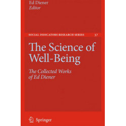 The Science of Well-Being: The Collected Works of Ed Diener