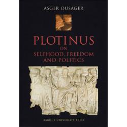 Plotinus on Selfhood, Freedom and Politics