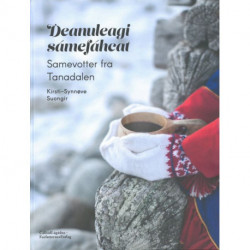 Deanuleagi sámefáhcat - Samevotter fra Tanadalen
