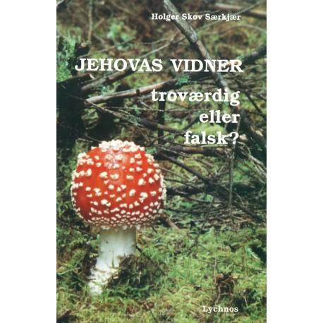 Jehovas Vidner - troværdig eller falsk