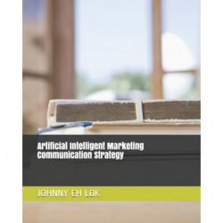 Artificial Intelligent Marketing Communication Strategy