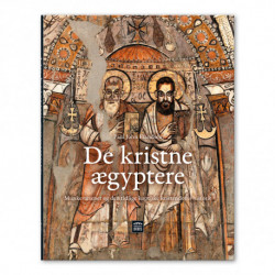 De kristne ægyptere: Munkevæsenet og den tidlige koptiske kristendoms historie