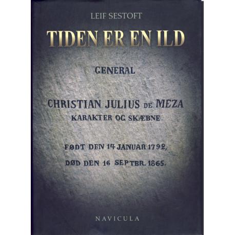 Tiden er en ild: General Christian Julius de Meza - karakter og skæbne