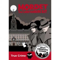 Mordet ved Christiansborg Slot (København): Solve A Mystery - Oplev København sammen (Dansk version)