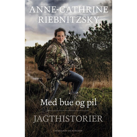 Med bue og pil: Jagthistorier