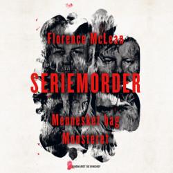 Seriemorder - Mennesket bag monsteret