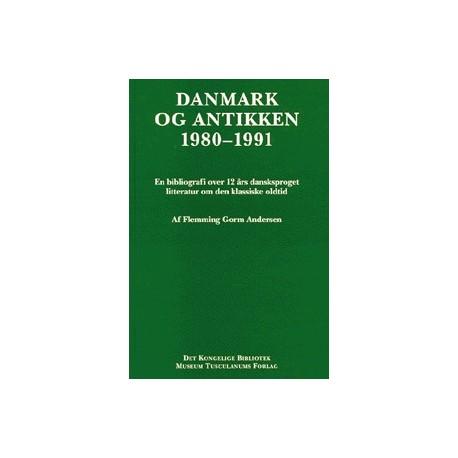 Danmark og antikken 1980-1991: En bibliografi over 12 års dansksproget litteratur om den klassiske oldtid