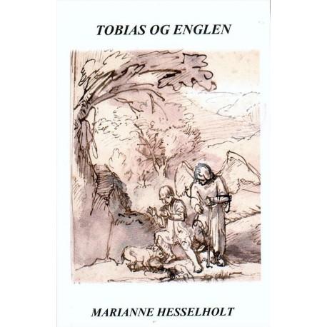 Tobias og englen: fri gendigtning af Tobits Bog