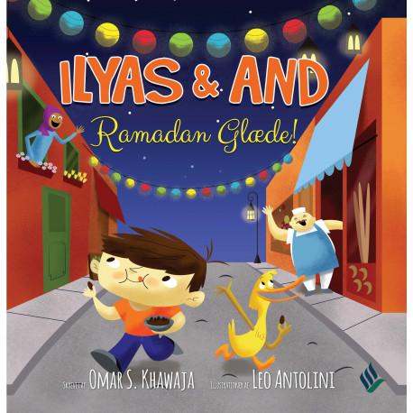 Ilyas & And - Ramadan Glæde