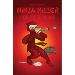 Ninja Niller for fuld blæs