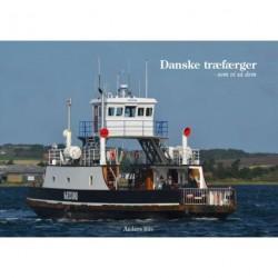 Danske træfærger - som vi så dem