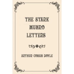 The Stark Munro Letters: Luxurious Edition