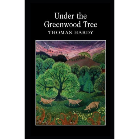 Under the Greenwood Tree Annotated