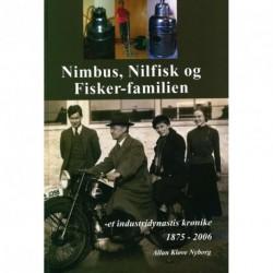 Nimbus, Nilfisk og Fisker-familien: et industridynastis krønike 1875 - 2006