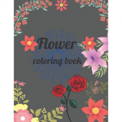 Flower coloring book: A Coloring Book of 35 Unique flower Coe Stress relief Book Designs Paperback