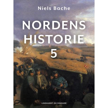 Nordens historie. Bind 5