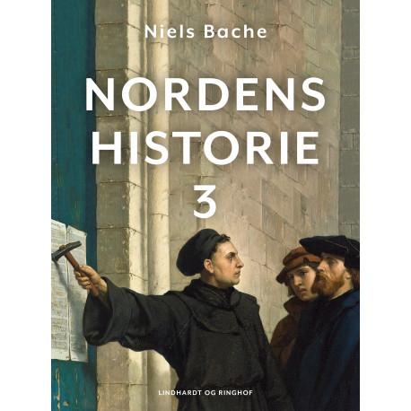 Nordens historie. Bind 3