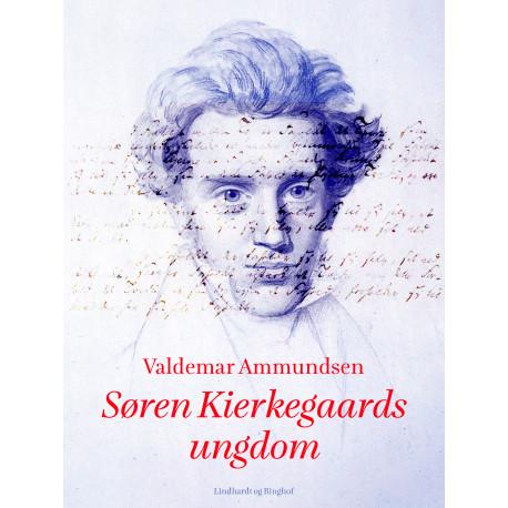 Søren Kierkegaards ungdom