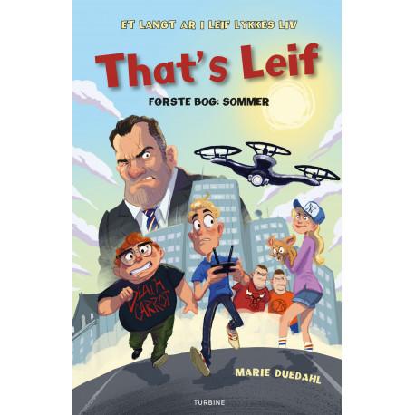 That´s Leif: Første bog: Sommer