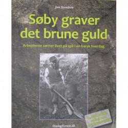 Søby graver det brune guld: Arbejderne sætter livet på spil i en barsk hverdag