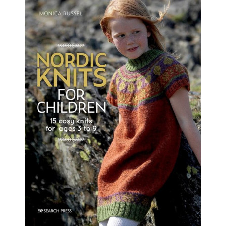 Nordic Knits for Children: 15 Cosy Knits for Ages 3 to 9