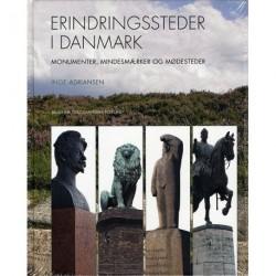 Erindringssteder i Danmark: Monumenter, mindesmærker og mødesteder