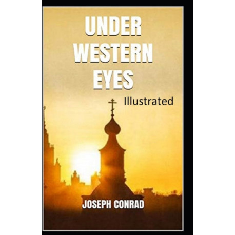 Under Western Eyes Illustrated