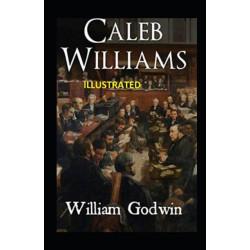 Caleb Williams Illustrated