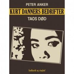Kurt Danners bedrifter: Taos død