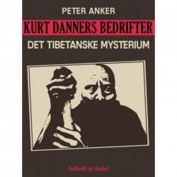 Kurt Danners bedrifter: Det tibetanske mysterium