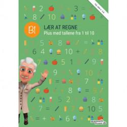 B1 - Lær at regne, Plus med tallene fra 1 til 10: MatematikFessor træningshæfte 1stk.